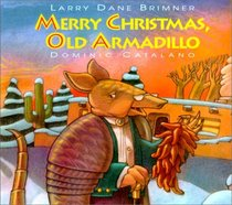 Merry Christmas old Armadillo